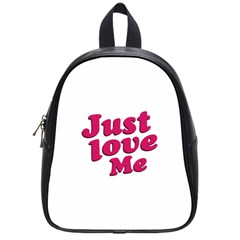 Just Love Me Text Typographic Quote School Bag (small) by dflcprints