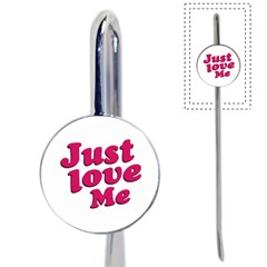 Just Love Me Text Typographic Quote Bookmark by dflcprints
