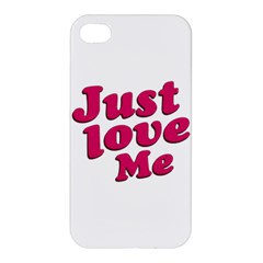 Just Love Me Text Typographic Quote Apple Iphone 4/4s Premium Hardshell Case by dflcprints