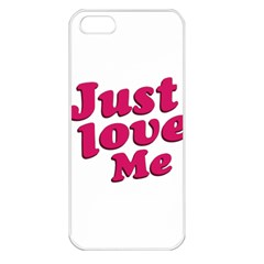 Just Love Me Text Typographic Quote Apple Iphone 5 Seamless Case (white) by dflcprints