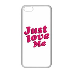 Just Love Me Text Typographic Quote Apple Iphone 5c Seamless Case (white) by dflcprints