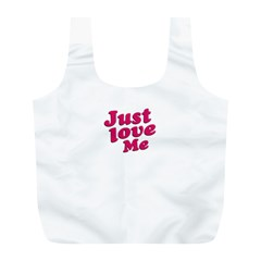 Just Love Me Text Typographic Quote Reusable Bag (l) by dflcprints