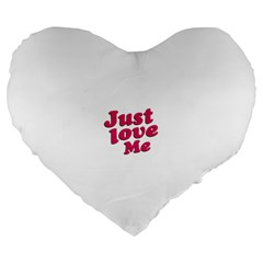 Just Love Me Text Typographic Quote 19  Premium Flano Heart Shape Cushion by dflcprints