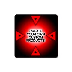 Create Your Own Custom Products And Gifts Magnet (square)