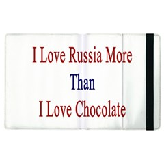I Love Russia More Than I Love Chocolate Apple Ipad 2 Flip Case by Supernova23
