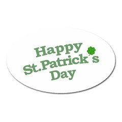 Happy St Patricks Text With Clover Graphic Magnet (oval) by dflcprints