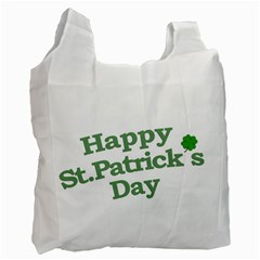 Happy St Patricks Text With Clover Graphic White Reusable Bag (two Sides) by dflcprints