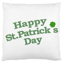 Happy St Patricks Text With Clover Graphic Large Cushion Case (single Sided)  by dflcprints