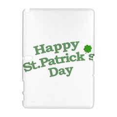 Happy St Patricks Text With Clover Graphic Samsung Galaxy Note 10 1 (p600) Hardshell Case by dflcprints