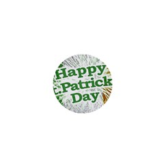 Happy St  Patricks Day Grunge Style Design 1  Mini Button by dflcprints