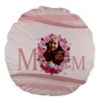 mothers day - Large 18  Premium Flano Round Cushion