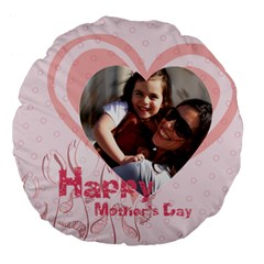 Mothers Day By Mom   Large 18  Premium Flano Round Cushion    Bzbr353t1gju   Www Artscow Com Front