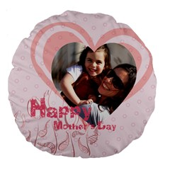 Mothers Day By Mom   Large 18  Premium Flano Round Cushion    Bzbr353t1gju   Www Artscow Com Back