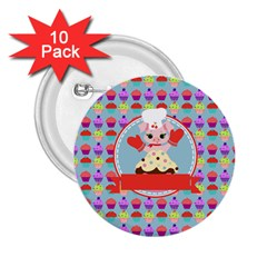 Cupcake With Cute Pig Chef 2 25  Button (10 Pack) by creativemom