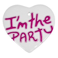 I Am The Party Typographic Design Quote Heart Ornament by dflcprints