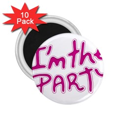 I Am The Party Typographic Design Quote 2 25  Button Magnet (10 Pack) by dflcprints