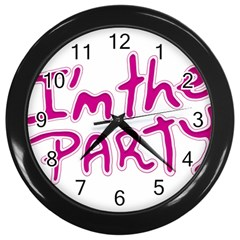 I Am The Party Typographic Design Quote Wall Clock (black) by dflcprints