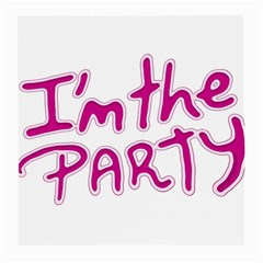 I Am The Party Typographic Design Quote Glasses Cloth (medium) by dflcprints