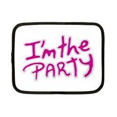 I Am The Party Typographic Design Quote Netbook Sleeve (small) by dflcprints