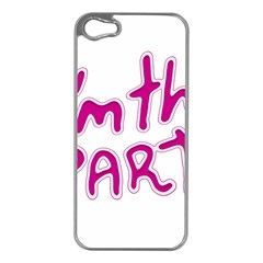 I Am The Party Typographic Design Quote Apple Iphone 5 Case (silver) by dflcprints
