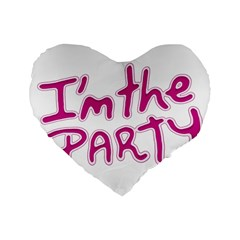 I Am The Party Typographic Design Quote 16  Premium Heart Shape Cushion  by dflcprints