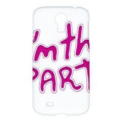 I Am The Party Typographic Design Quote Samsung Galaxy S4 I9500/i9505 Hardshell Case by dflcprints