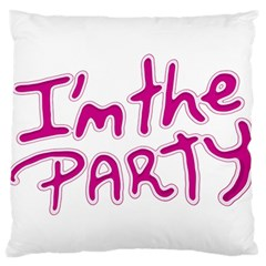 I Am The Party Typographic Design Quote Large Flano Cushion Case (one Side)