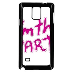 I Am The Party Typographic Design Quote Samsung Galaxy Note 4 Case (black) by dflcprints