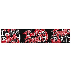 I Am The Party Text Quote Flano Scarf (small) by dflcprintsclothing