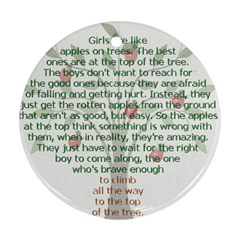 Girls Are Like Apples Round Ornament (two Sides) by TheWowFactor