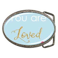You Are Loved Belt Buckle by Kathrinlegg