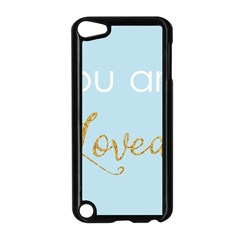 You Are Loved Apple Ipod Touch 5 Case (black) by Kathrinlegg