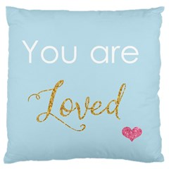 You Are Loved Large Flano Cushion Case (one Side) by Kathrinlegg