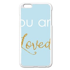 You Are Loved Apple Iphone 6 Plus Enamel White Case by Kathrinlegg