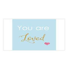 You Are Loved Satin Shawl by Kathrinlegg