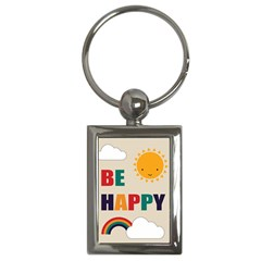 Be Happy Key Chain (rectangle) by Kathrinlegg