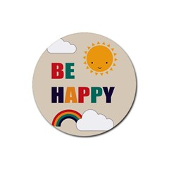 Be Happy Drink Coaster (Round) by Kathrinlegg