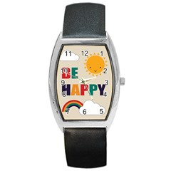 Be Happy Tonneau Leather Watch by Kathrinlegg