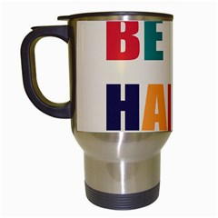Be Happy Travel Mug (white) by Kathrinlegg