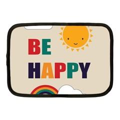 Be Happy Netbook Sleeve (medium) by Kathrinlegg