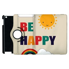 Be Happy Apple Ipad 3/4 Flip 360 Case by Kathrinlegg