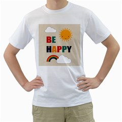 Be Happy Men s T Shirt (white)  by Kathrinlegg