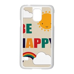 Be Happy Samsung Galaxy S5 Case (white) by Kathrinlegg