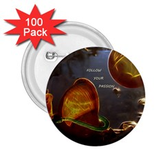 Follow Your Passion 2 25  Button (100 Pack) by lucia
