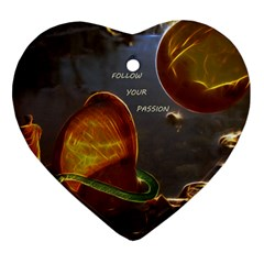 Follow Your Passion Heart Ornament (two Sides) by lucia