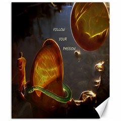 Follow Your Passion Canvas 8  X 10  (unframed) by lucia