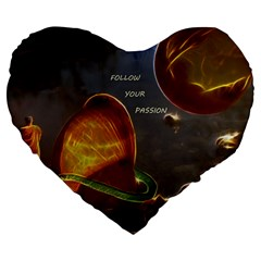 Follow Your Passion Large 19  Premium Flano Heart Shape Cushion by lucia