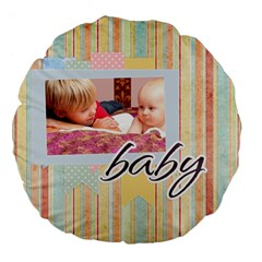 Baby By Baby   Large 18  Premium Flano Round Cushion    35g8kp9a7qt6   Www Artscow Com Front