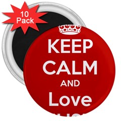 Keep Calm And Love Music 5739 3  Button Magnet (10 Pack) by SuperFunHappyTime