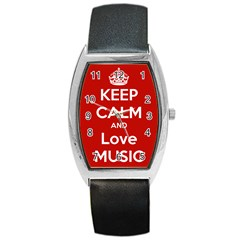 Keep Calm And Love Music 5739 Tonneau Leather Watch by SuperFunHappyTime